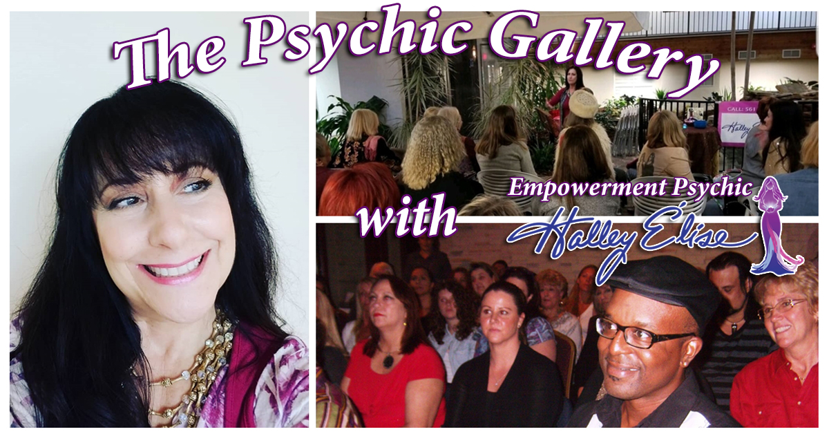The Psychic Gallery with Empowerment Psychic Halley Élise